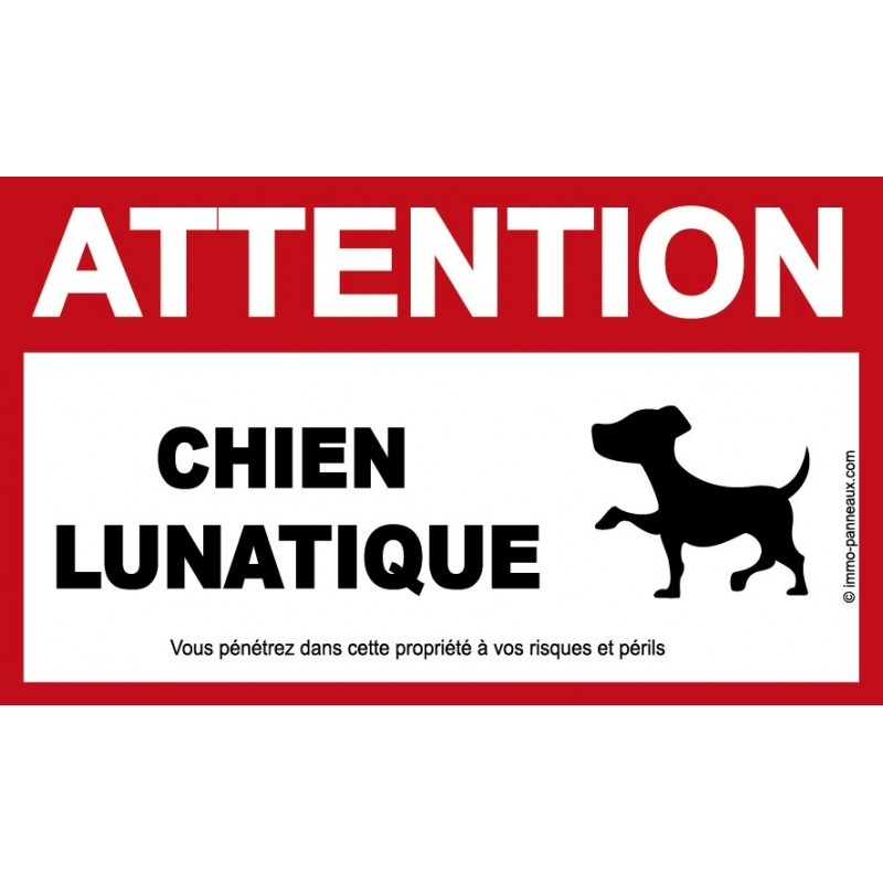 Panneau ATTENTION CHIEN HUMOUR